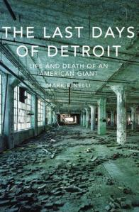 last-days-of-detroit-the-life-and-death-of-an-american-giant