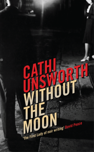 Cathi_Unsworth_Without_The-moon